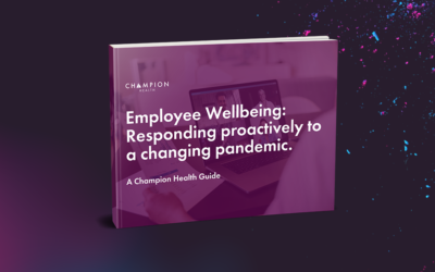 Employee Wellbeing: Responding Proactively to the Pandemic [Guide]