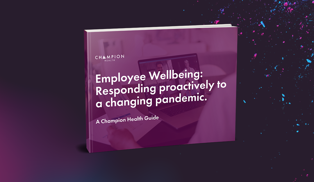 Employee Wellbeing: Responding Proactively to the Pandemic