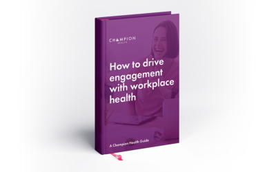 How to drive engagement with workplace health [Guide]