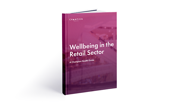 Wellbeing in the retail sector guide